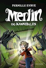 Merlin #1: Merlin og kannibalen (Merlin, nr. 1)
