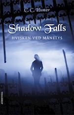 Shadow Falls #4: Hvisken ved månelys (Shadow Falls, nr. 4)