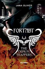 The Demon Trappers #1: Fortabt (Demon Trappers, nr. 1)