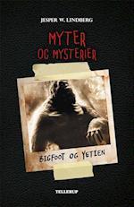 Myter og mysterier #2: Bigfoot og Yetien (Myter og mysterier, nr. 2)