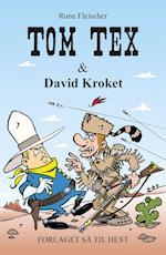 Tom Tex #3: Tom Tex og David Kroket (Tom Tex, nr. 3)