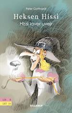 Heksen Hissi #3: Hissi laver uvejr (Heksen Hissi, nr. 3)