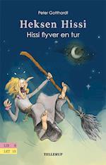 Heksen Hissi #4: Hissi flyver en tur (Heksen Hissi, nr. 4)