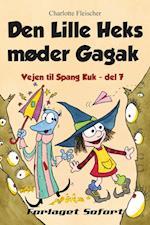 Vejen til Spang Kuk #7: Den Lille Heks møder Gagak (Vejen til Spang Kuk, nr. 7)