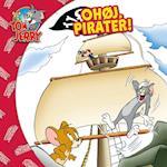 Tom & Jerry: Ohøj, pirater! (Tom Jerry)