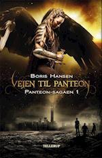 Panteon-sagaen #1: Vejen til Panteon (Panteon sagaen, nr. 1)