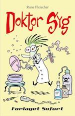 Doktor Syg #1: Doktor Syg (Doktor Syg, nr. 1)