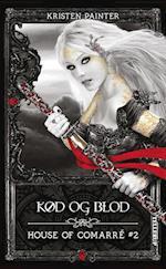 House of Comarré #2: Kød og blod af Kristen Painter