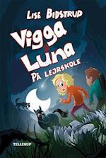 Vigga & Luna #4: På lejrskole (Vigga Luna, nr. 4)