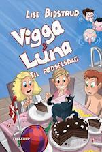 Vigga & Luna #5: Til fødselsdag (Vigga Luna, nr. 5)