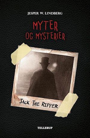 Myter og mysterier #3: Jack the Ripper
