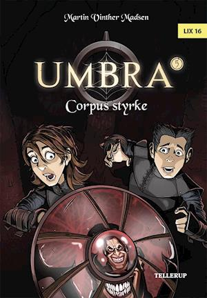Bog, hardback Umbra #5: Corpus styrke af Martin Vinther Madsen