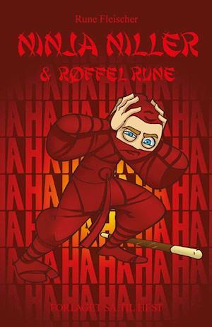 Ninja Niller #12: Ninja Niller & Røffel Rune