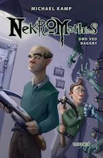 Nekromathias #4: Død ved daggry (Nekromathias, nr. 4)