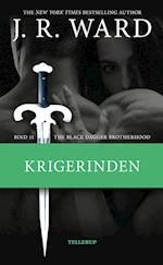 The Black Dagger Brotherhood #11: Krigerinden (Black Dagger Brotherhood, nr. 11)