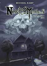 Nekromathias #5: Rædslernes hus (Nekromathias, nr. 5)