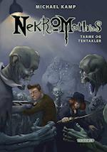 Nekromathias #6: Tarme og tentakler (Nekromathias, nr. 6)