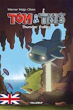 Tom & TK13 #1: Thunder Valley (Tom TK13, nr. 1)