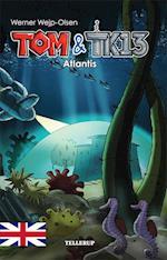Tom & TK13 #2: Atlantis (Tom TK13, nr. 2)