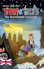 Tom & TK13 #3: The Abominable Snowman (Tom TK13, nr. 3)