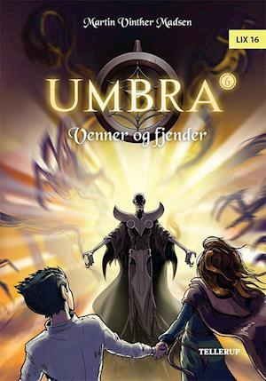 Bog, hardback Umbra #6: Venner og fjender af Martin Vinther Madsen