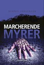 En Roland Triel-krimi #4: Marcherende Myrer af Dennis Jürgensen