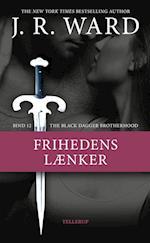 The Black Dagger Brotherhood #12: Frihedens lænker (Black Dagger Brotherhood, nr. 12)