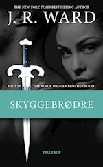 The Black Dagger Brotherhood #20: Skyggebrødre
