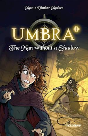 Umbra #1: The Man without a Shadow