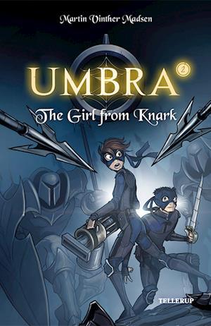 Umbra #2: The Girl from Knark