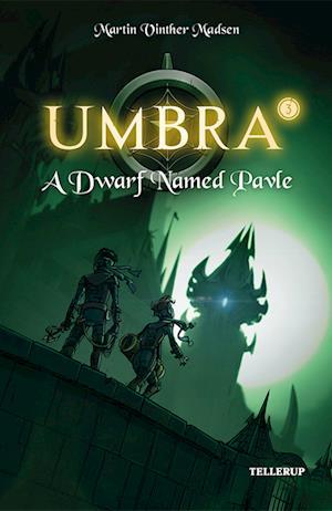 Umbra #3: A Dwarf Named Pavle