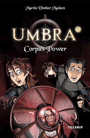 Umbra #5: Corpu's Power