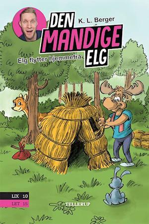 Den Mandige Elg - Elg flytter hjermmefra