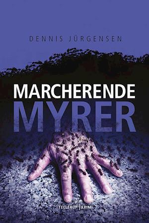 Bog, indbundet Marcherende myrer af Dennis Jürgensen