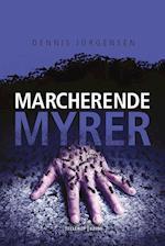 En Roland Triel-krimi #4: Marcherende Myrer (En Roland Triel krimi 4)