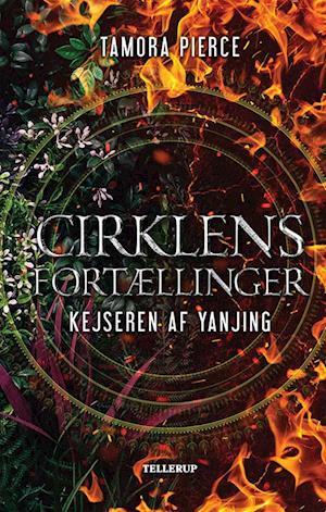 tamora pierce Cirklens fortællinger #4: kejseren af yanjing-tamora pierce-e-bog på saxo.com