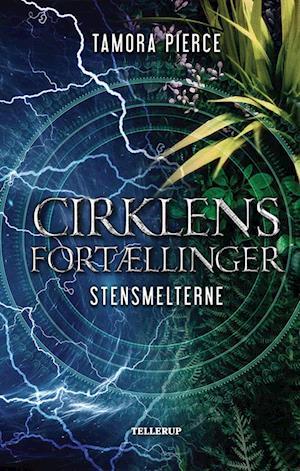 tamora pierce Cirklens fortællinger #3: stensmelterne-tamora pierce-e-bog fra saxo.com