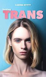 Fucking trans