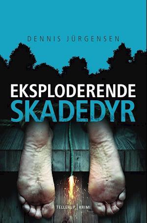dennis jürgensen – Eksploderende skadedyr på saxo.com