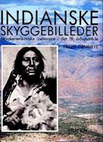 Indianske skyggebilleder af Vagn Lundbye