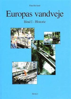 Europas vandveje (Historie + Lods)
