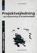Projektvejledning - og organisering af projektarbejde (Universiteter i udvikling)
