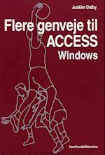 Flere genveje til Access Windows