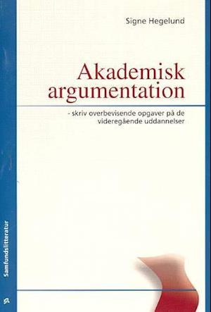 signe hegelund – Akademisk argumentation på saxo.com