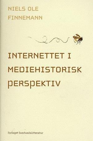 niels ole finnemann internettet i mediehistorisk perspektiv