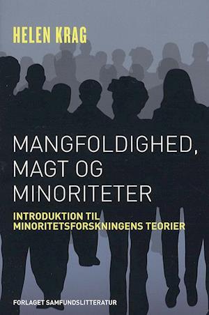 Mangfoldighed, magt og minoriteter