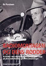 Radiomontagen og dens rødder.