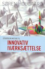 Strategisk metode til innovativ iværksættelse