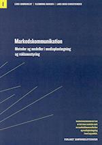 Markedskommunikation. Metoder og modeller i mediaplanlægning og reklamestyring