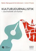 Kulturjournalistik (Medier, kommunikation, journalistik, nr. 2)